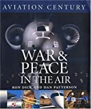 War and Peace in the Air, Ron Dick, 1550464302