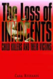 The Loss of Innocents, Cara Elizabeth Richards, 0842026029