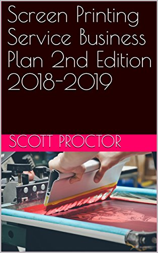 Screen Printing Service Business Plan 2nd Edition 2018-2019 for sale  Delivered anywhere in USA
