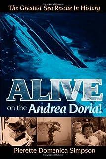 Desperate hours the epic rescue of the andrea doria richard alive on the andrea doria the greatest sea rescue in history fandeluxe Image collections