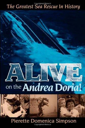 Read Online Alive on the Andrea Doria!: The Greatest Sea Rescue in History PDF