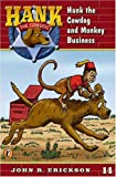 Monkey Business, John R. Erickson, 0670884219