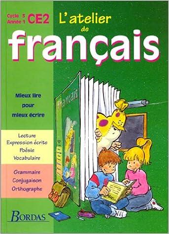 Livre gratuits en ligne L'Atelier de français : cycle 3 CE2 pdf