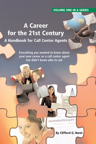 Download A Career for the 21st Century (Call Center Agent Handbook) (Call Center Agent Handbook) ebook