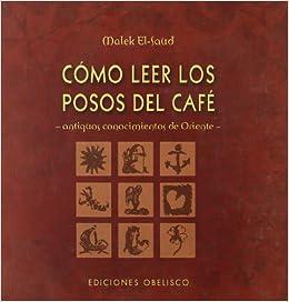 Como Leer Los Posos del Cafe
