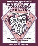 Bridal Bargains Wedding Planner, Alan Fields and Denise Fields, 1889392235