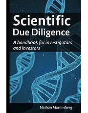 Scientific due diligence: A handbook for investigators and investors