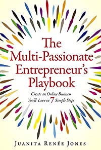 The Multi-passionate Entrepreneur's Playbook by Juanita Renee Jones ebook deal