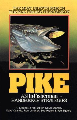 In-Fisherman Pike: Handbook of Strategies