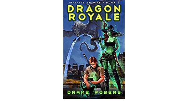 Dragon Royale (Infinite Spawns Book 2) (English Edition ...