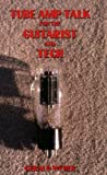img - for Tube Amp Talk for the Guitarist and Tech book / textbook / text book