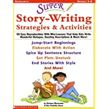 Super Story-writing Strategies and Activities