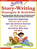 Super Story-writing Strategies & Activities