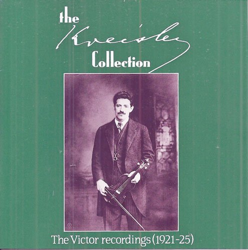 The Fritz Kreisler Collection: The Victor