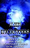 Alien Encounters, Ashley Ladd and Joy Nash, 1586086715