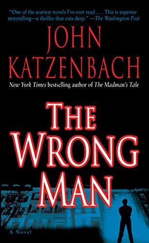 The Wrong Man: A Novel