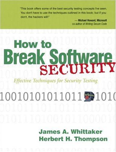 How to Break Software Security by Brand: Addison-Wesley