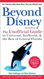 Beyond Disney, Bob Sehlinger and Chris Mohney, 0764564129