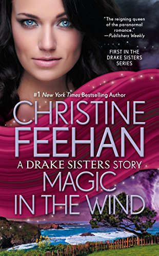 Magic in the Wind (Sea Haven: Drake Sisters Book ()