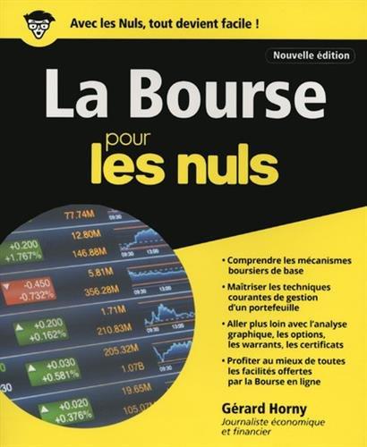 La Bourse pour les nuls Broché – 6 avril 2017 Gérard Horny First 2412022631 Économie