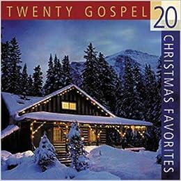 20 Gospel Christmas Favorites (Christmas Music CDs): Incorporated ...