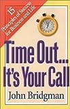 Time Out, John Bridgman, 1892525682