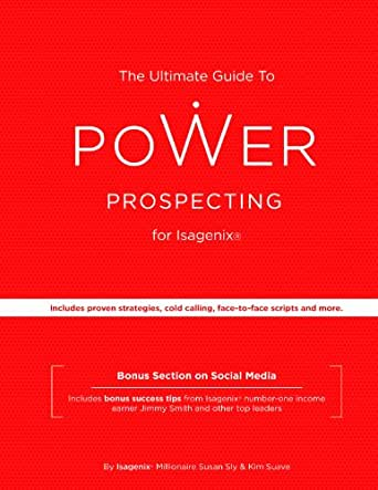 Amazon.com: The Ultimate Guide to Power Prospecting for Isagenix ...