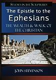 The Epistle to the Ephesians, John Stevenson, 0982208642