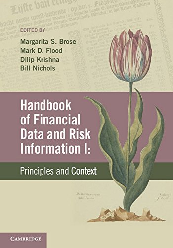 Handbook of Financial Data and Risk Information I: Volume 1: Principles and Context