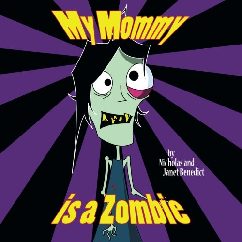 Download My Mommy is a Zombie ebook