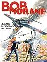 Bob Morane, tome 177 : La Guerre du Pacifique n'aura pas lieu (1/2) par Vernes