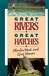 Great Rivers-Great Hatches