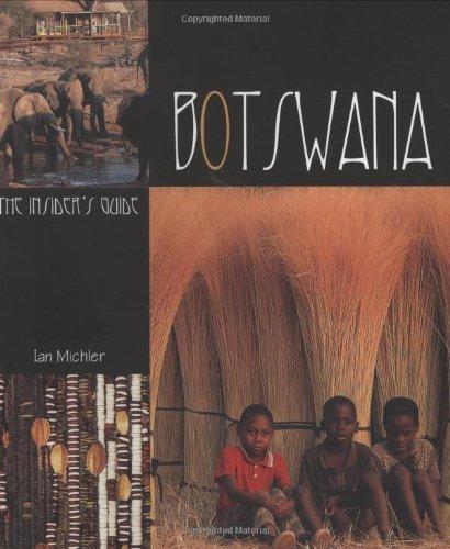 Botswana: The Insider's Guide