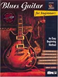 Blues Guitar for Beginners, Workshop Arts Staff and Drew Giorgi, 0739017861