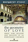 The Geometry of Love, Margaret Visser, 0006391311