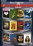 Easy Popular Movie Instrumental Solos: Trumpet, Book & CD (Easy Instrumental Solos)