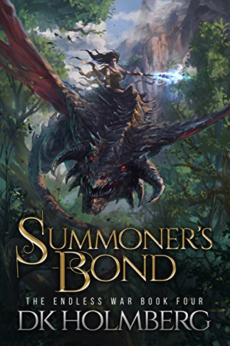 Summoner's Bond (The Endless War Book 4) (Endless Quest Kindle)