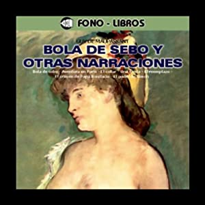 Bola de Sebo y Otras Narraciones [Butterball and Other Stories] Audiobook