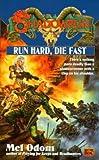 Run Hard, Die Fast (Shadowrun 35)