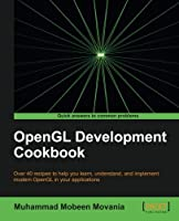 OpenGL Development Cookbook Front Cover