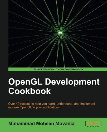 OpenGL Development Cookbook by Packt Publishing
