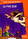 La Fée Zoé par Léopold Strauss