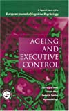 Aging and Executive Control, , 184169908X
