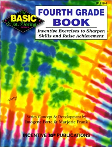 The Fourth Grade Book Basic Not Boring Inventive Exercises To