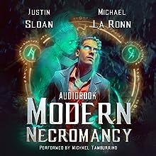 Modern Necromancy: Box Set Audiobook by Justin Sloan, Michael La Ronn Narrated by Michael Tamburrino