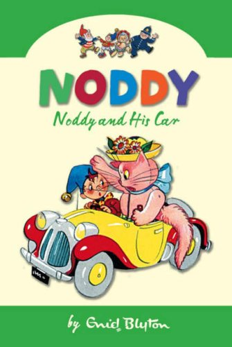 Download Noddy and His Car (Noddy Classic Collection) ebook