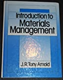 Introduction to Materials Management, Arnold, J. R., 0134859545