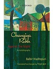 Changiya Rukh: Against the Night