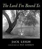 img - for The Land I'm Bound To: Photographs book / textbook / text book