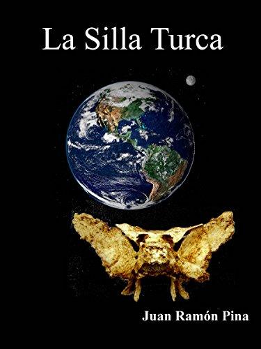 La Silla Turca (Spanish Edition) by [Pina, Juan Ramón]